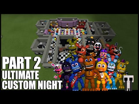 How To Build FNAF Ultimate Custom Night In Minecraft! (Part 2)