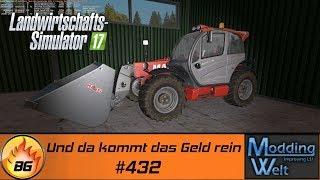 LS17 - Hof Bergmann Reloaded #432 | Und da kommt das Geld rein | Let's Play [HD]