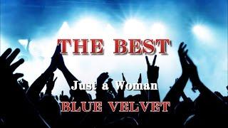 北九州小倉を中心に活動していたバンド『BLUE VELVET』のライブ定番曲 ※ライブレコーディング音源(イメージ映像) 『Just a Woman』 作詞:Terashi...