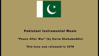 Pakistani Instrumental Music - Peace After War (by Karim Shahabuddin)