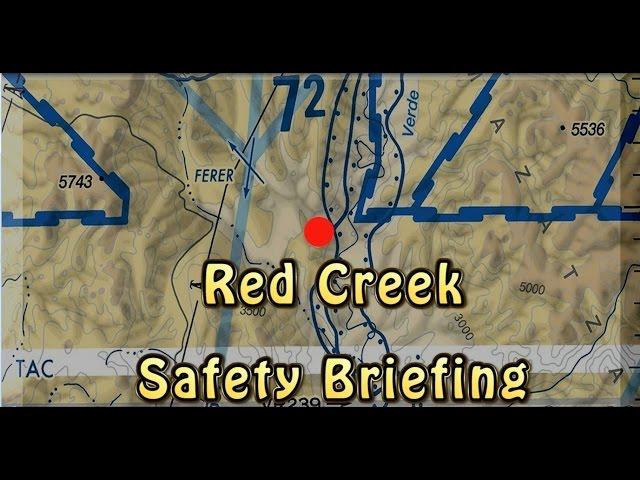 Red Creek Safety Brief