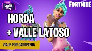 HORDeRS AND MISSIONS OF VALLE LATOSO ? FORTNITE SAVE THE WORLD ENGLISH GAMEPLAY