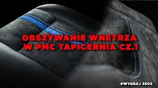 Wygraj 350Z | Obszywanie wnętrza w PMC Tapicernia cz.1