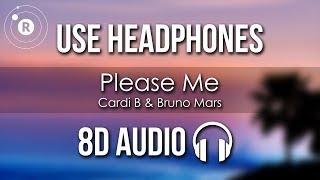 Cardi B & Bruno Mars - Please Me (8D AUDIO)