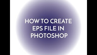 How to create EPS File in Photoshop