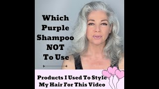 Which Purple Shampoo NOT To Use and So Much More!