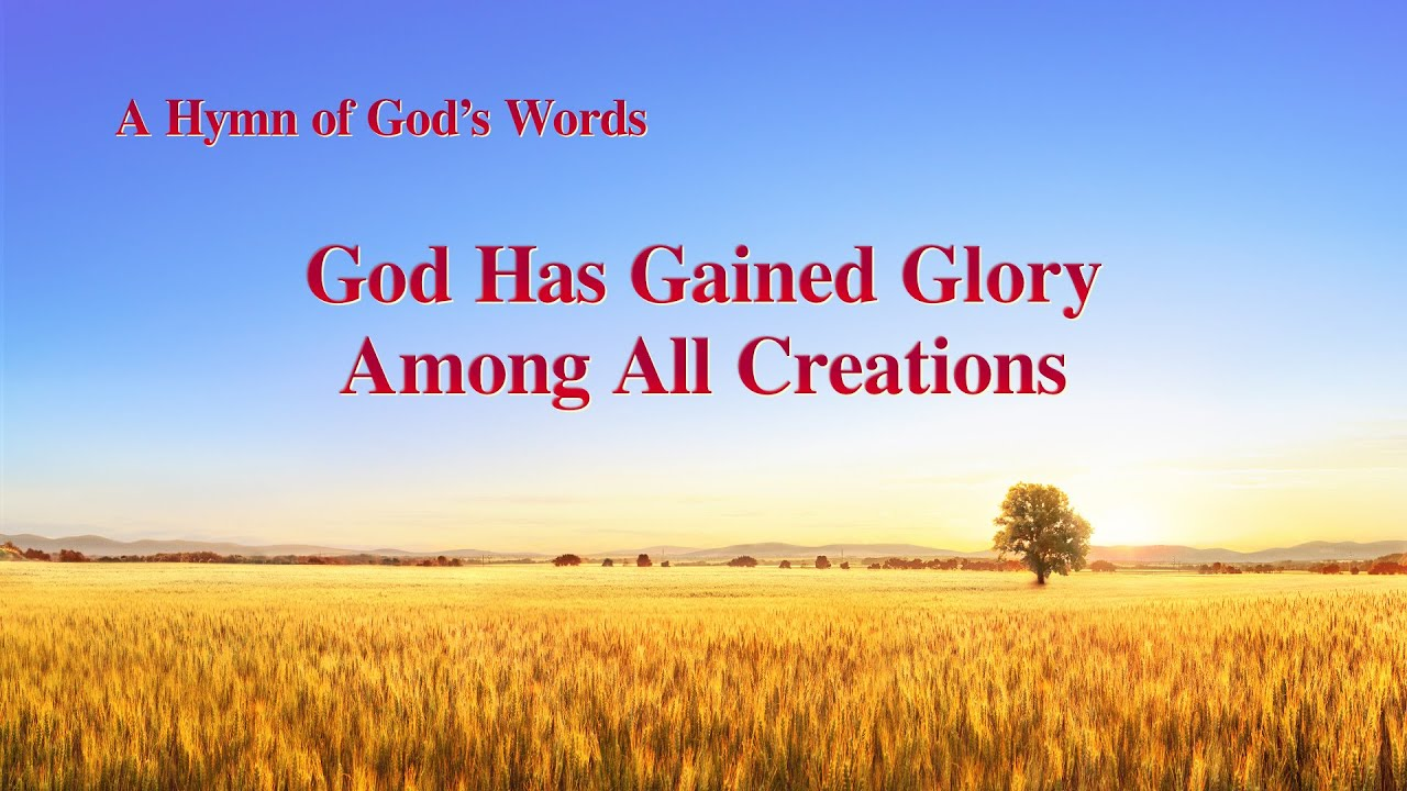 """God Has Gained Glory Among All Creations""   English Christian Song With Lyrics"