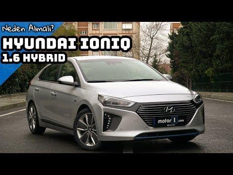 Hyundai Ioniq 1.6 Hybrid | Neden Almalı ?