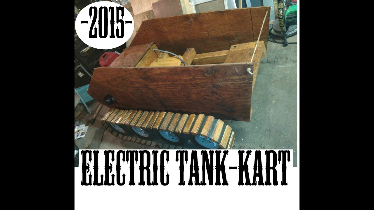 Electric Go Kart >> Electric Wood Tank Go-Kart Timelapse build - YouTube