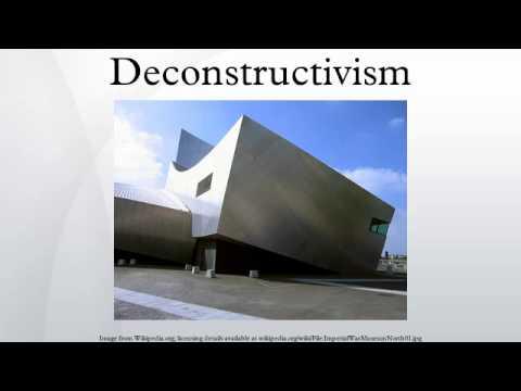 Deconstructivism
