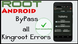 Root Android Device while Bypassing All Root Failed Errors [Solved] Kingroot Root Failed