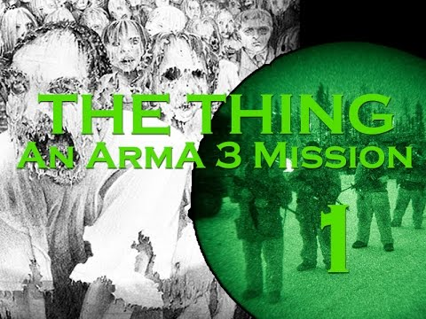 """Arma 3   """"Alien Virus""""  The Thing Classified Specimen Part One"""