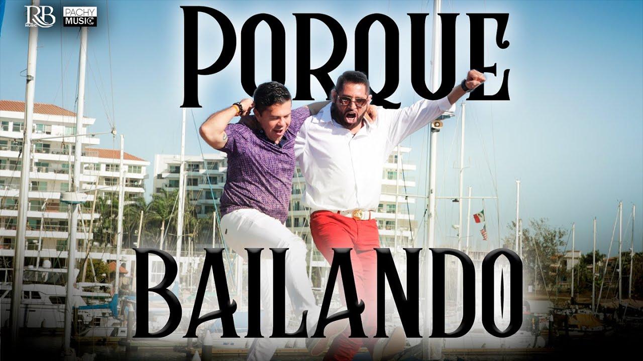 Pancho Barraza ft Jorge Medina ft Chuy Lizarraga ft Codiciado -  Porque Bailando