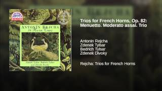 Trios for French Horns, Op. 82: Menuetto. Moderato assai. Trio