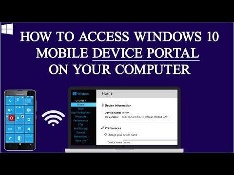 How To Access Windows 10 Mobile Device Portal on Your Computer