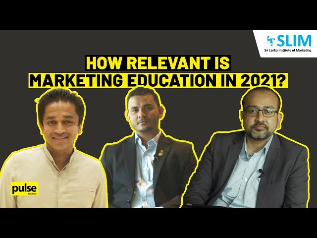 How Relevant is Marketing Education in 2021?