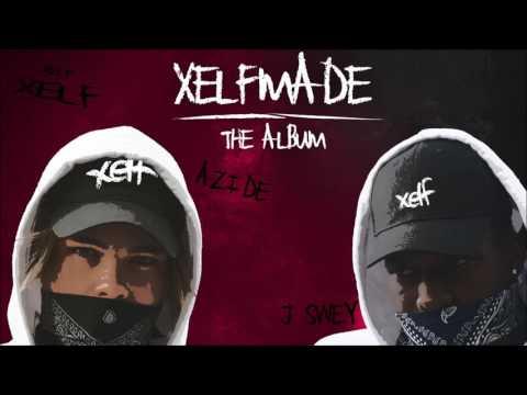 Azide x J Swey feat. M.I.M.E - #XELFMADE