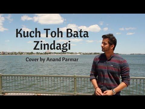 Kuch Toh Bata Zindagi- cover by Anand Parmar | Bajrangi Bhaijaan | Jubin Nautiya,  Pritam |