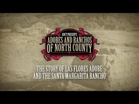 ARNC Los Flores Adobe & Santa Margarita Ranch
