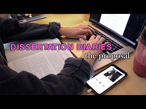 Dissertation Diaries: The Proposal (Ep.1)