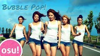 osu! I like K-Pop HYUNA - Bubble Pop! (Eighth anniversary)
