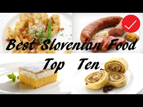 Top 10 best Slovenian Foods (Traditional)