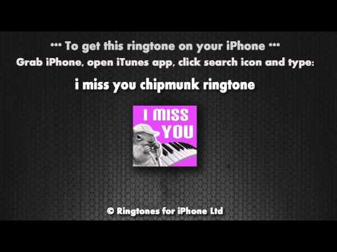 I Miss You Chipmunk iPhone Ringtone