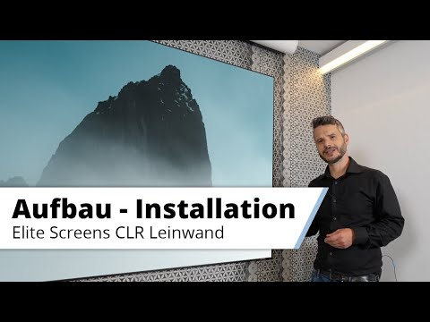 Aufbau-Anleitung für Elite Screens CLR Kontrast Leinwand für Laser TV u. Ultrakurzdistanzprojektoren