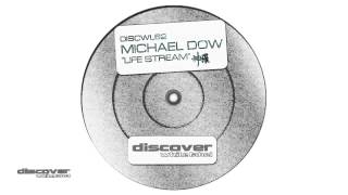 Michael Dow - Life Stream (Original Mix)