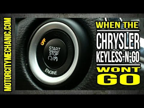 What To Do When The Chrysler Keyless-N-Go Remote Doesnt Work