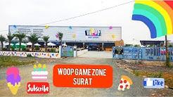 Woop game zone Surat