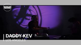 Daddy Kev Boiler Room Los Angeles x Low End Theory DJ Set