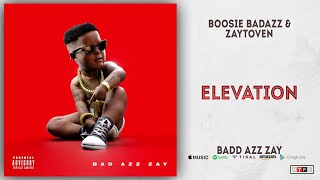 Boosie Badazz - Elevation (Bad Azz Zay)