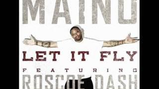 let it fly maino