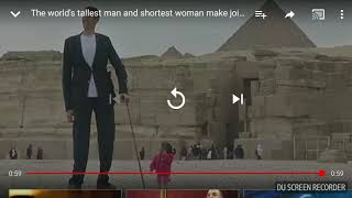 World's tallest Man and Worlds shortest woman