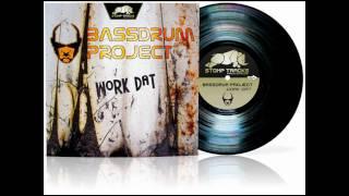 Bassdrum Project - Work dat