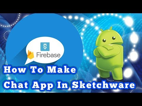 How To Make Chat App In Sketchware || By Developer Partha