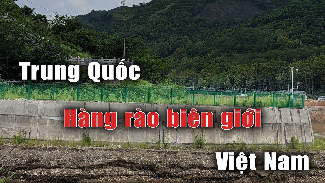 Cứ 20m Trung Quốc lại đặt một camera theo dõi Việt Nam ở hàng rào biên giới Lũng Pô Lào Cai