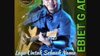 UNTUK SEBUAH NAMA - Ebiet G ade    KARAOKE    Audio HQ