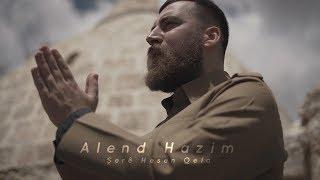 Alend Hazim - Shere Hesen Qela