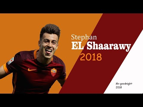 Stephan El Shaarawy - Top Goals & Assists - AS Roma - 2017/2018