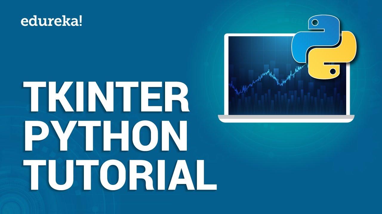 Tkinter Python Tutorial | Python GUI Programming Using Tkinter Tutorial | Python Training