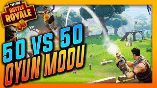 Yeni 50 VS 50 Oyun Modu Geldi / (Fortnite Battle Royale) + Efsane Build