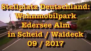 Stellplatz Deutschland: Teil 1: Wohnmobilpark Edersee Alm in Scheid / Waldeck 09 / 2017