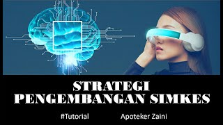 Strategi Pengembangan Sistem Informasi Kesehatan | Apoteker Zaini