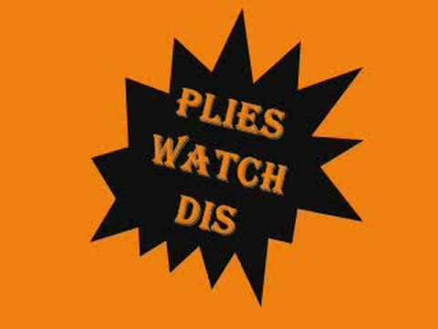 Plies  Watch Dis