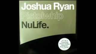 Joshua Ryan - Pistolwhip (James Holden Remix)