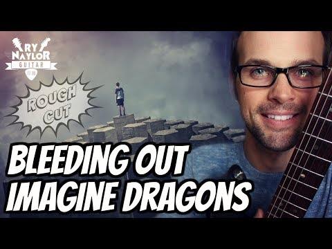 Bleeding Out Imagine Dragons Guitar Lesson - Easy Beginner Guitar Song