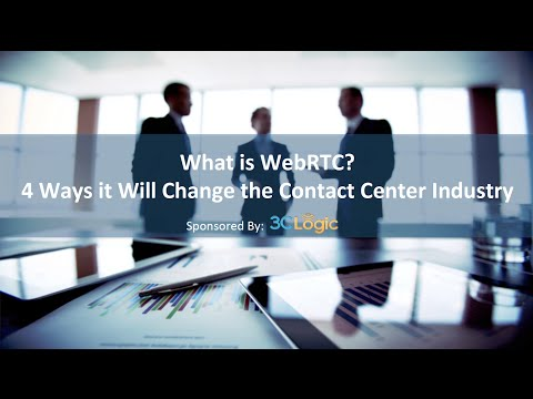 3CLogic Webinar - What is WebRTC?