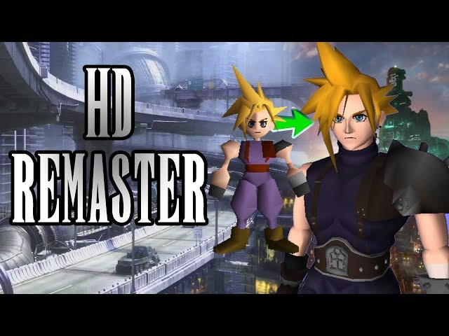 FF7 HD Remaster: Make Final Fantasy VII Look better than youve ever seen it